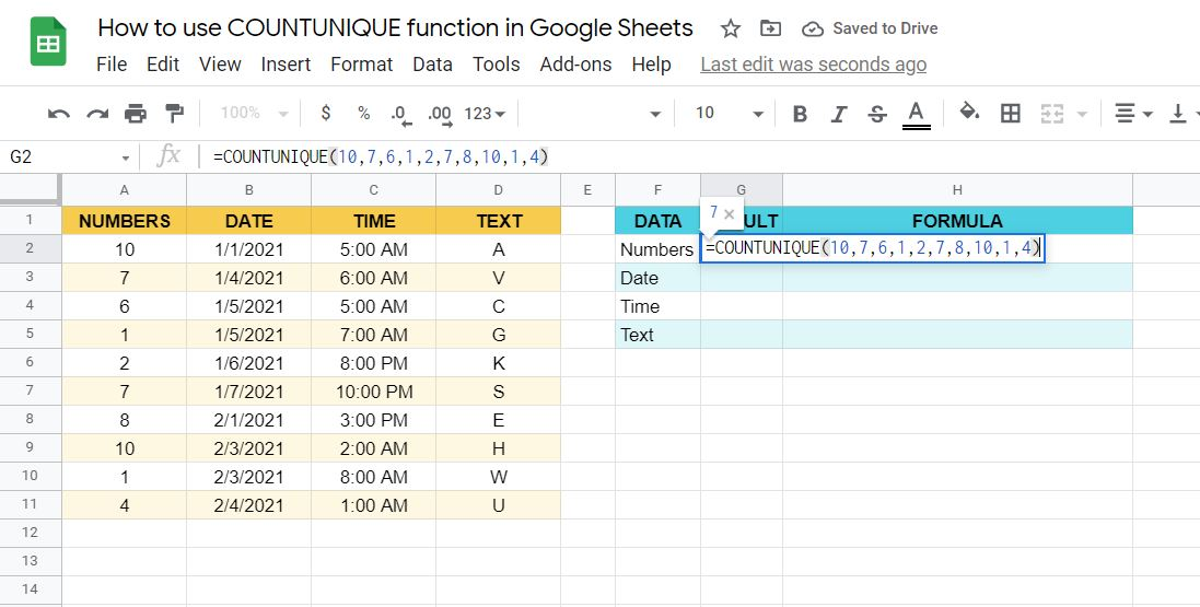 One way of writing the COUNTUNIQUE function in Google Sheets